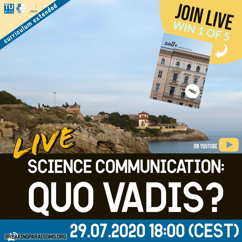 science communication: quo vadis?